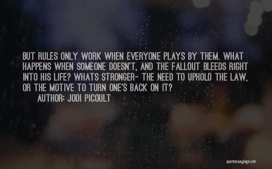 Whats Right Quotes By Jodi Picoult