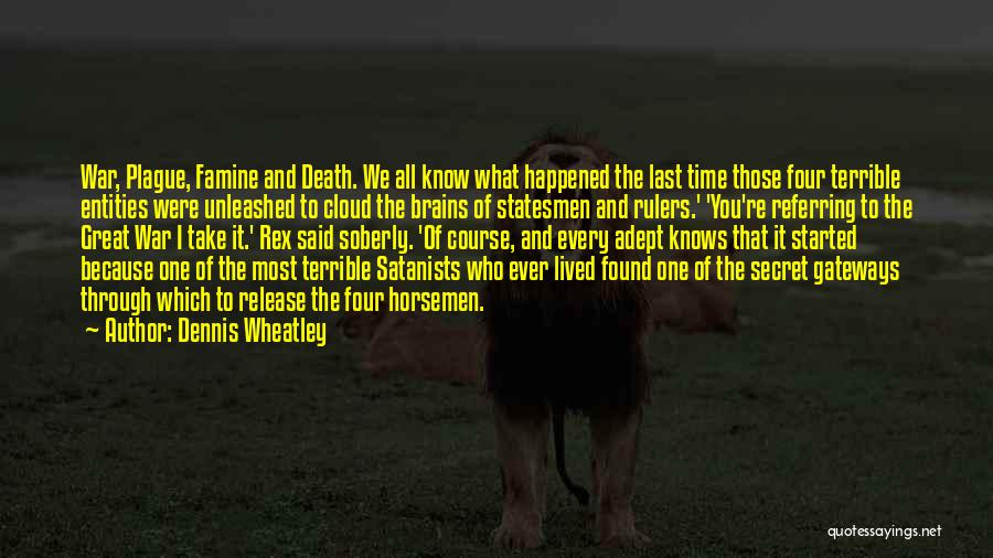 Wheatley Quotes By Dennis Wheatley