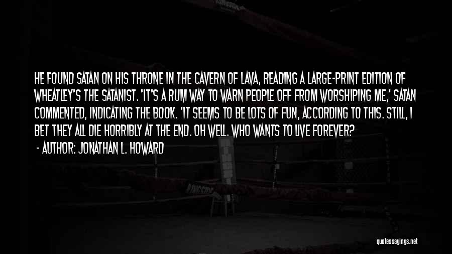 Wheatley Quotes By Jonathan L. Howard