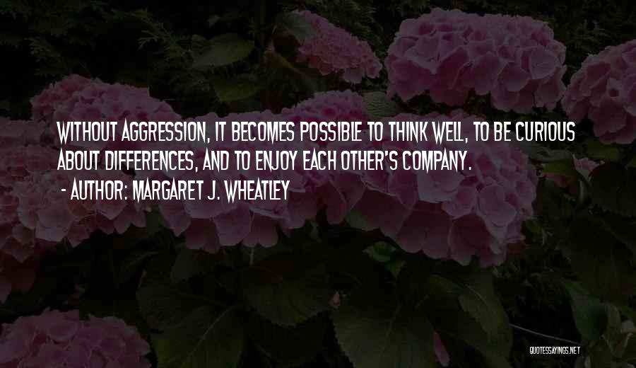Wheatley Quotes By Margaret J. Wheatley