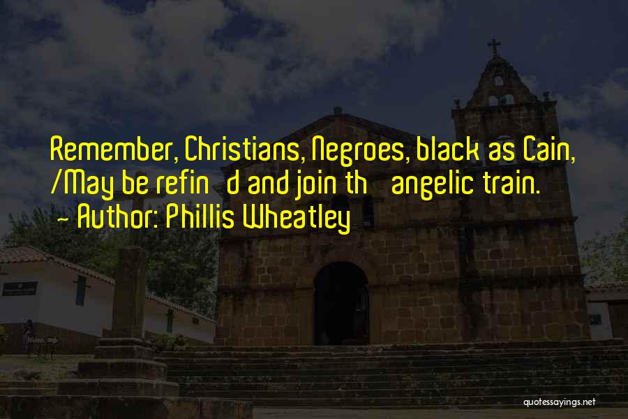 Wheatley Quotes By Phillis Wheatley