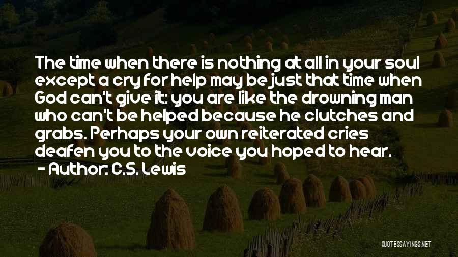 When A Man Cries Quotes By C.S. Lewis
