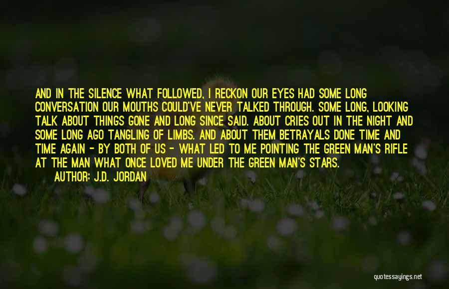 When A Man Cries Quotes By J.D. Jordan