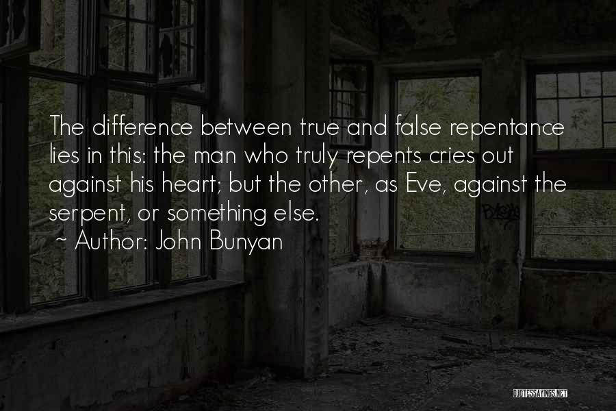 When A Man Cries Quotes By John Bunyan