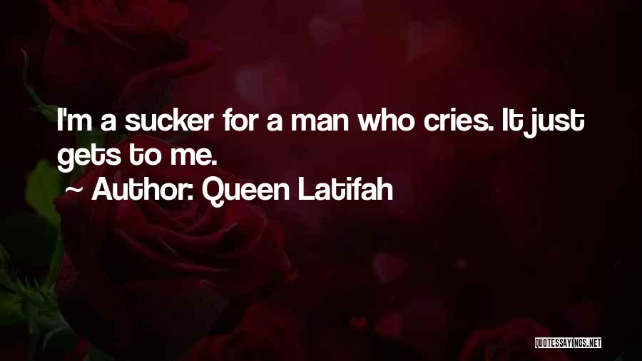 When A Man Cries Quotes By Queen Latifah