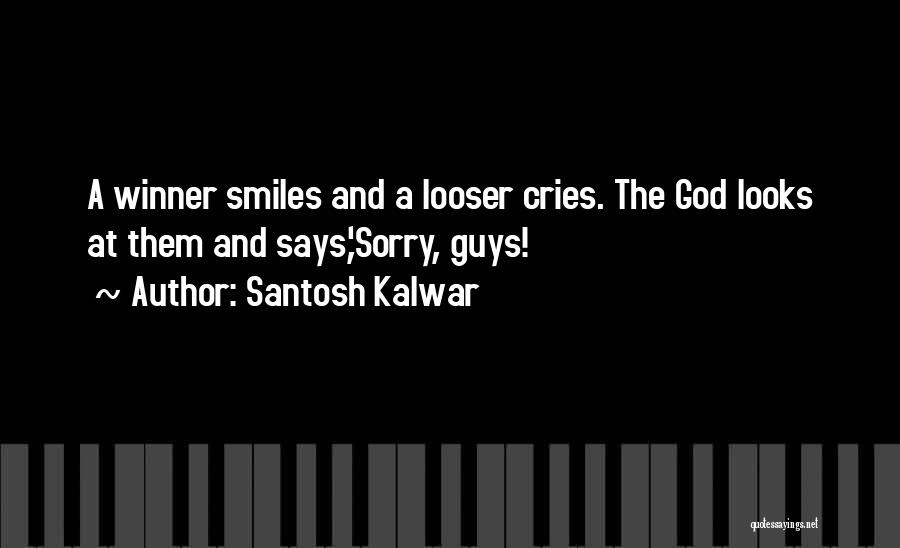 When A Man Cries Quotes By Santosh Kalwar