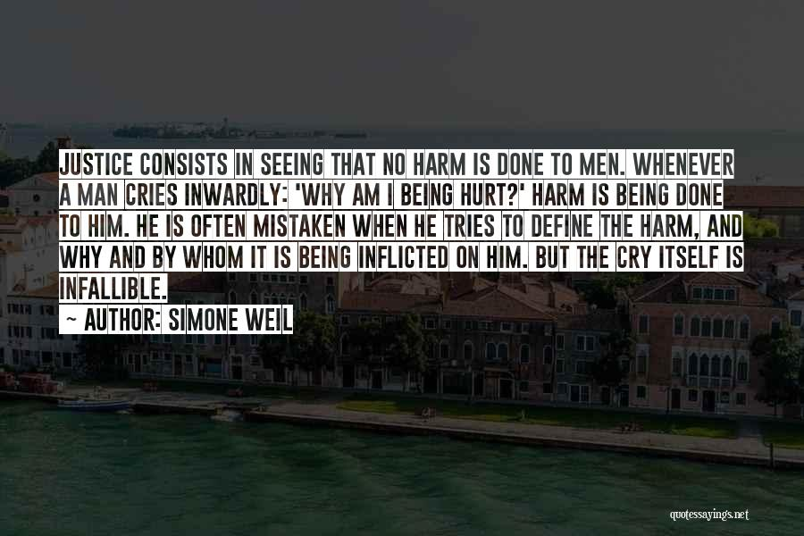 When A Man Cries Quotes By Simone Weil