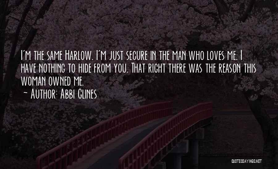 When A Man Really Loves A Woman Quotes By Abbi Glines