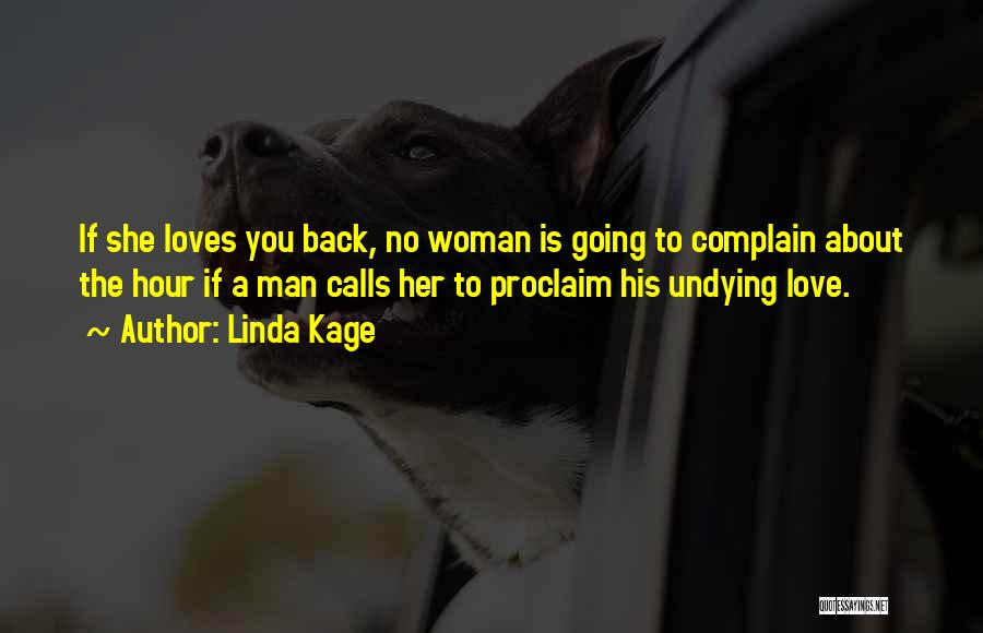 When A Man Really Loves A Woman Quotes By Linda Kage