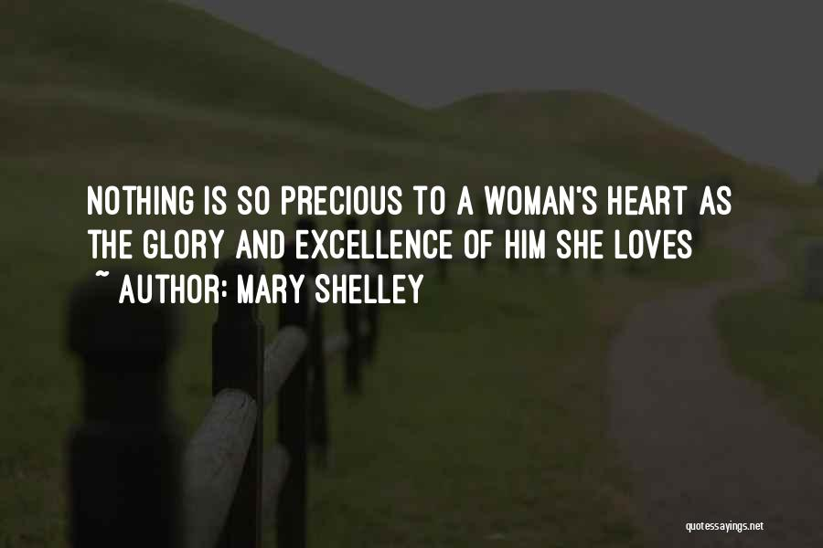 When A Man Really Loves A Woman Quotes By Mary Shelley
