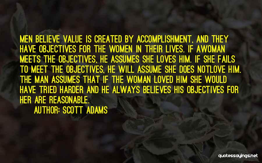 When A Man Really Loves A Woman Quotes By Scott Adams