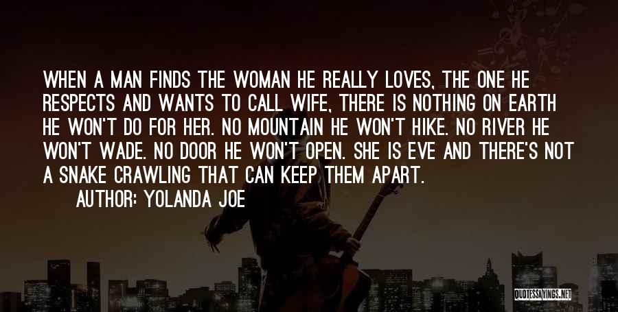 When A Man Really Loves A Woman Quotes By Yolanda Joe