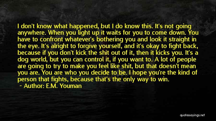 When A Person Doesn't Like You Back Quotes By E.M. Youman