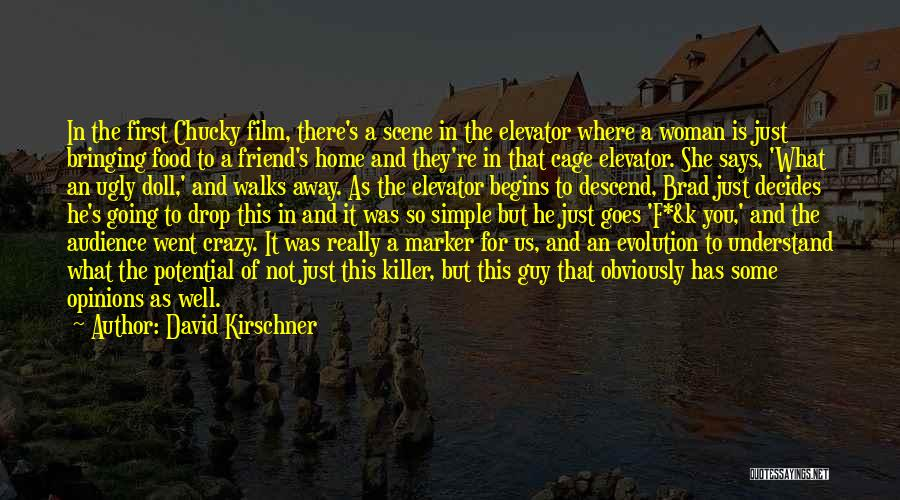 When A Woman Walks Away Quotes By David Kirschner