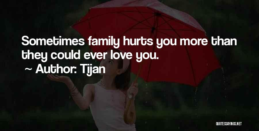 top quotes sayings about when family hurts you
