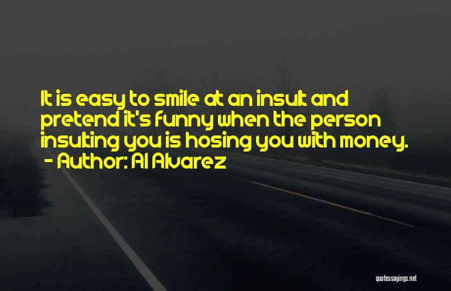 When Funny Quotes By Al Alvarez