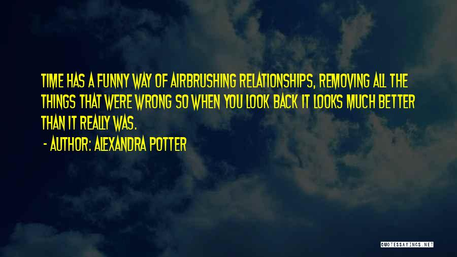 When Funny Quotes By Alexandra Potter
