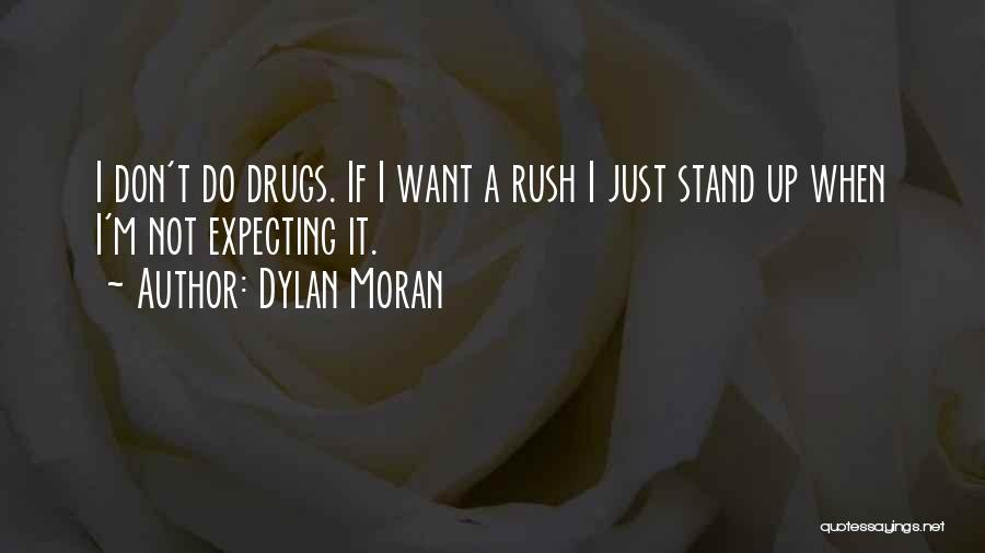 When Funny Quotes By Dylan Moran
