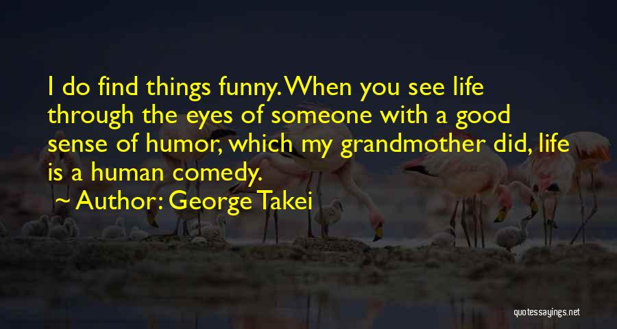 When Funny Quotes By George Takei