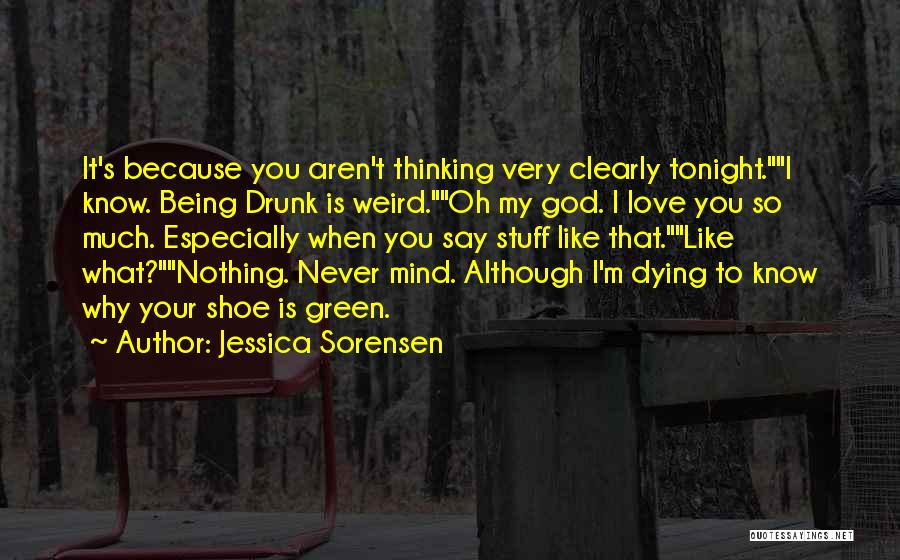 When Funny Quotes By Jessica Sorensen