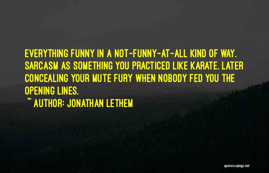 When Funny Quotes By Jonathan Lethem