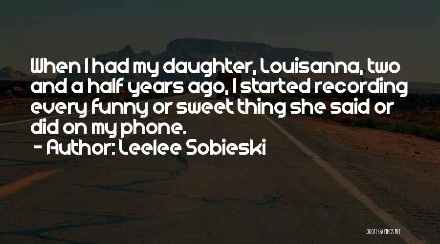 When Funny Quotes By Leelee Sobieski