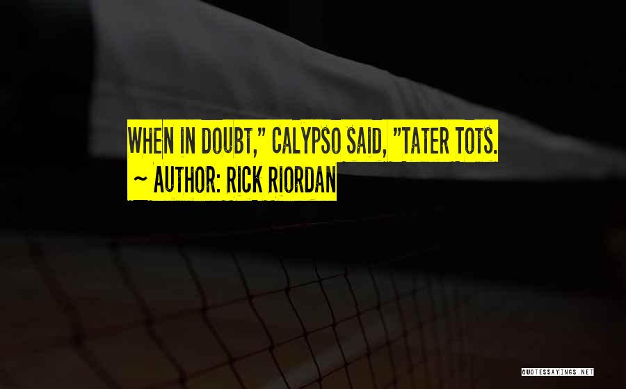 When Funny Quotes By Rick Riordan