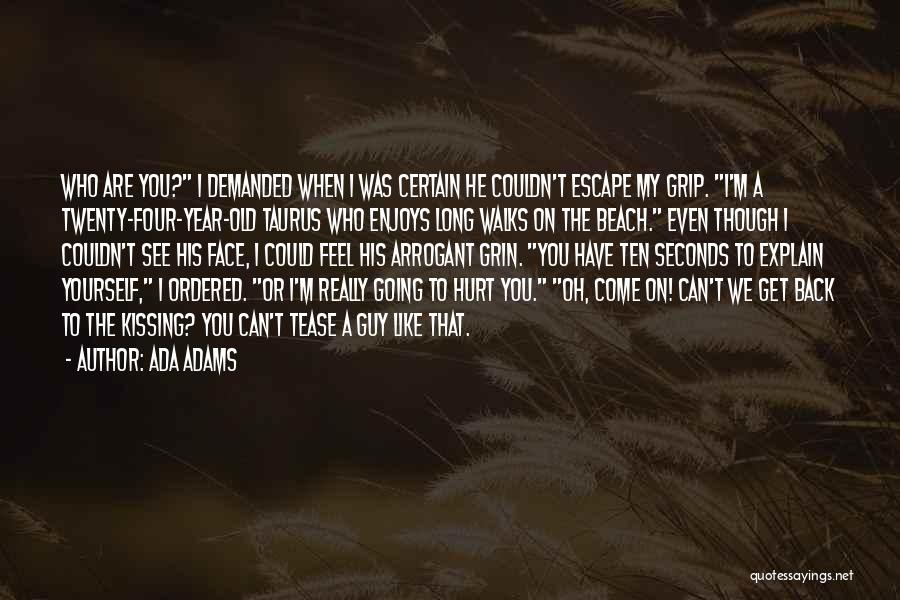 When Get Hurt Quotes By Ada Adams