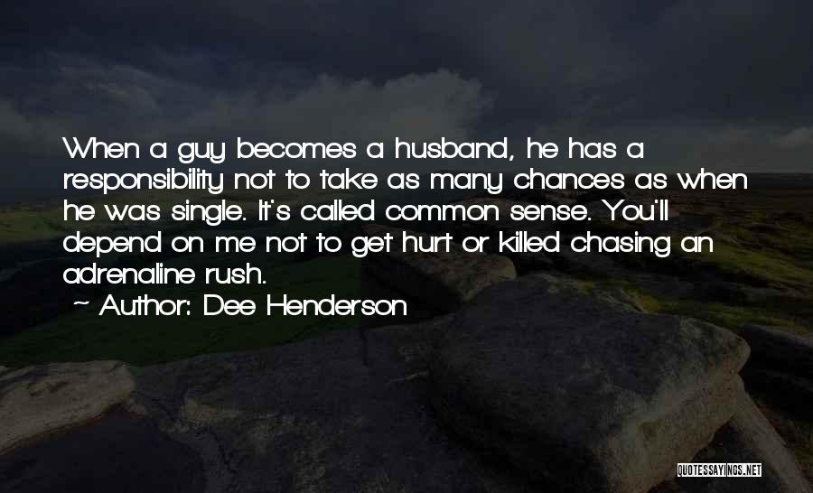When Get Hurt Quotes By Dee Henderson