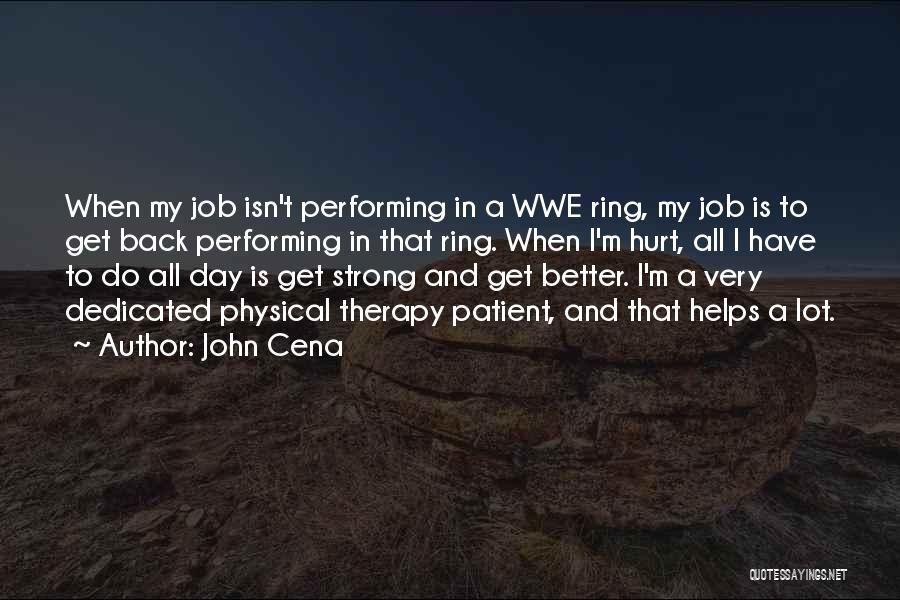 When Get Hurt Quotes By John Cena