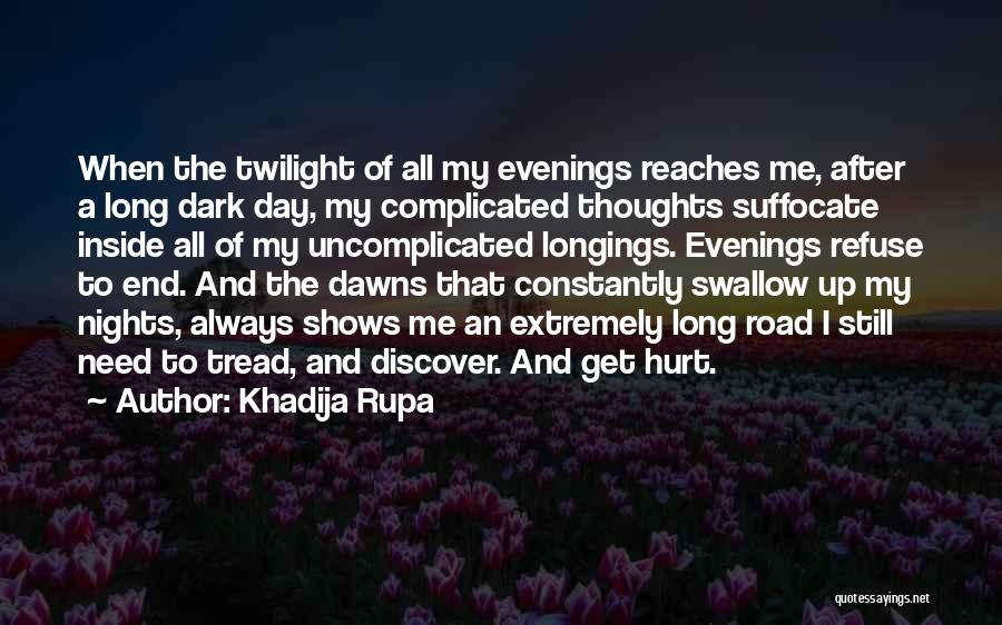 When Get Hurt Quotes By Khadija Rupa