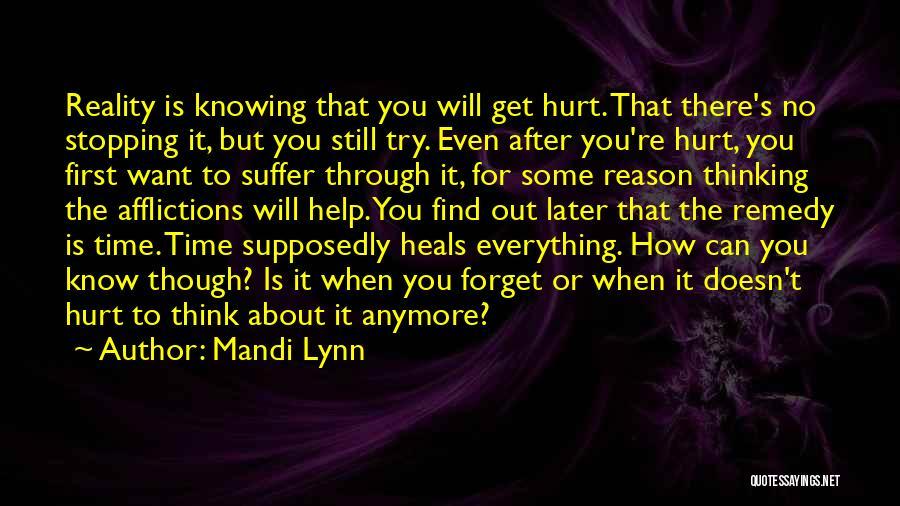 When Get Hurt Quotes By Mandi Lynn