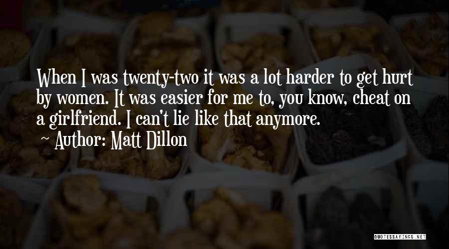 When Get Hurt Quotes By Matt Dillon