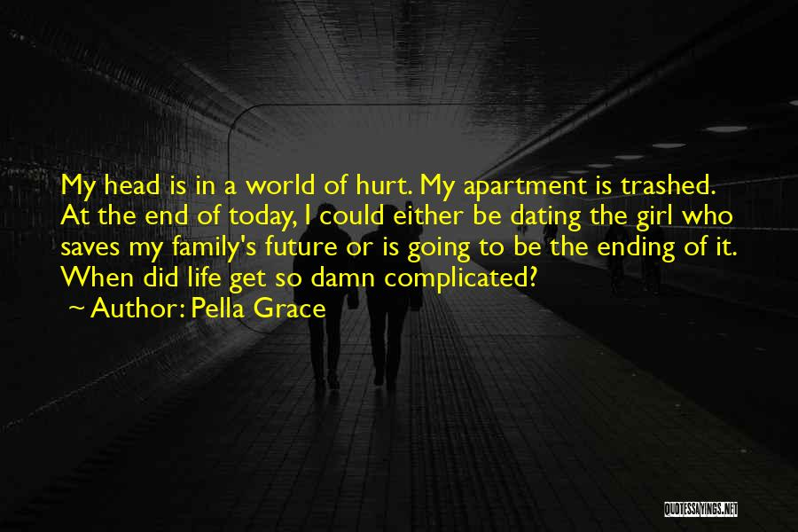 When Get Hurt Quotes By Pella Grace