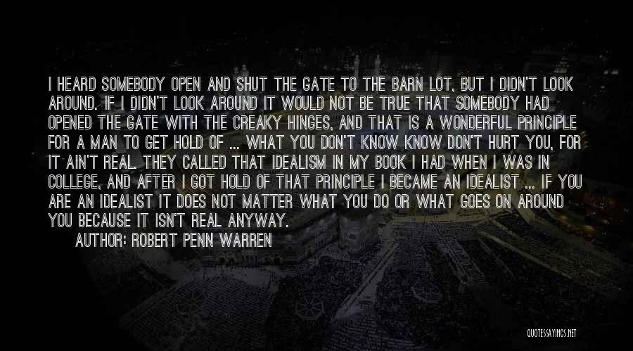 When Get Hurt Quotes By Robert Penn Warren