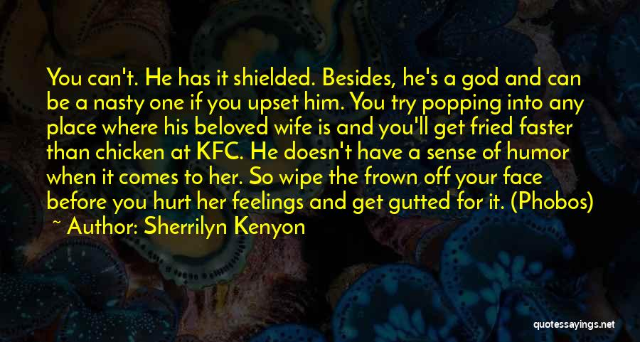 When Get Hurt Quotes By Sherrilyn Kenyon