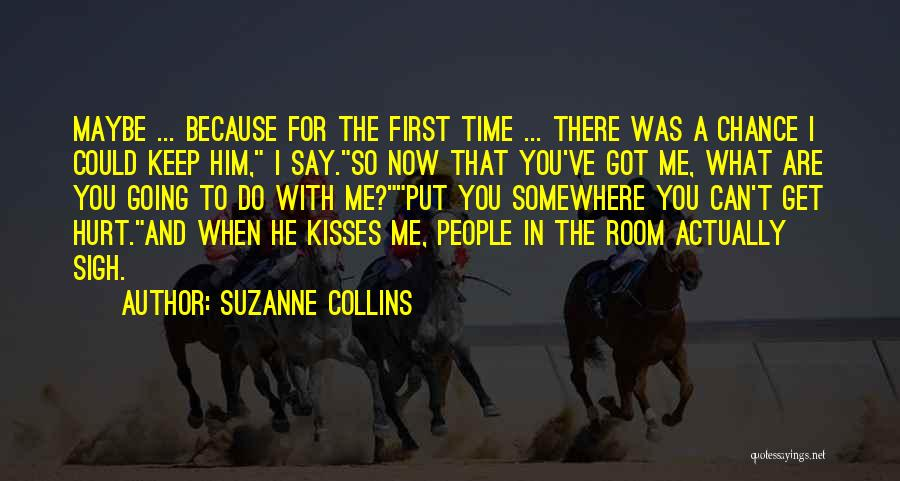 When Get Hurt Quotes By Suzanne Collins