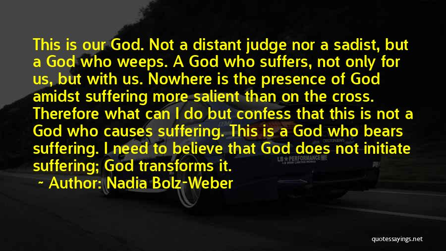 When God Weeps Quotes By Nadia Bolz-Weber