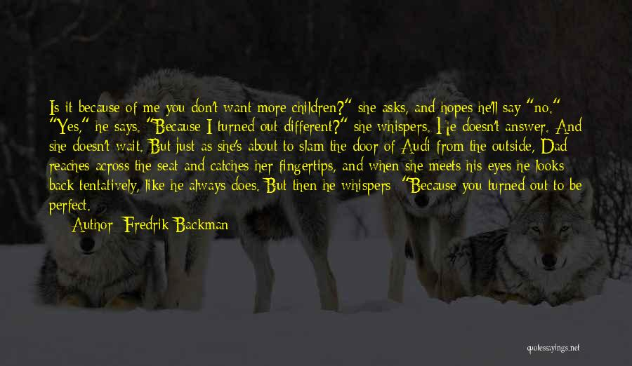 When He Doesn't Like You Back Quotes By Fredrik Backman