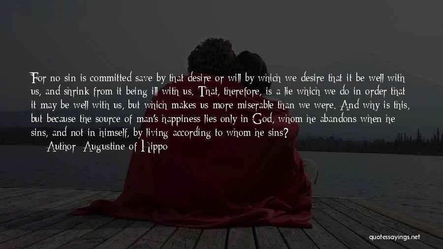 When He Lies Quotes By Augustine Of Hippo