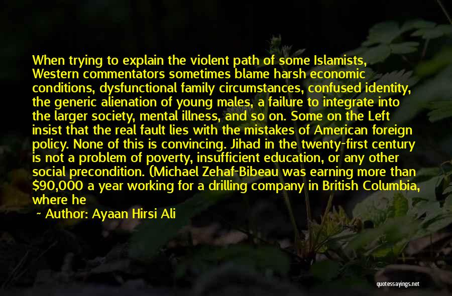 When He Lies Quotes By Ayaan Hirsi Ali