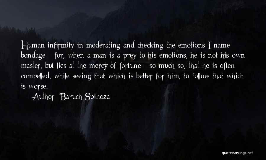 When He Lies Quotes By Baruch Spinoza