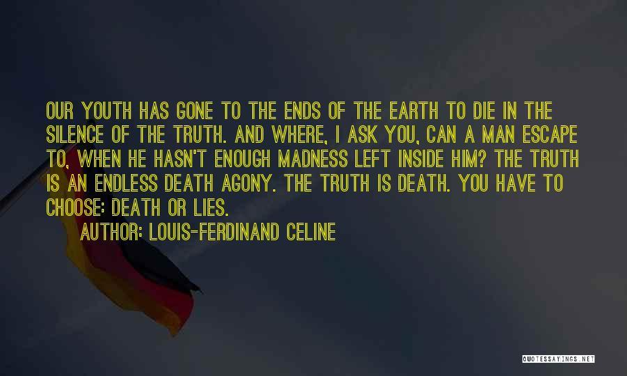 When He Lies Quotes By Louis-Ferdinand Celine