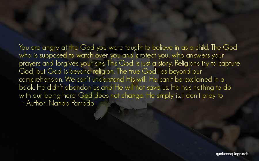 When He Lies Quotes By Nando Parrado