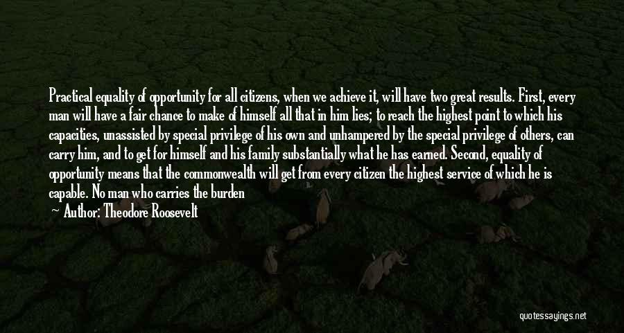 When He Lies Quotes By Theodore Roosevelt