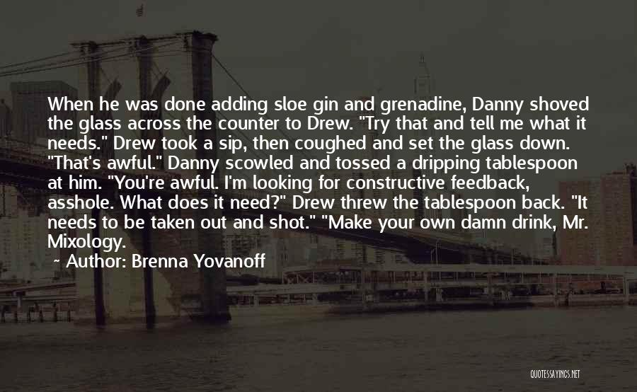 When He's Looking At You Quotes By Brenna Yovanoff