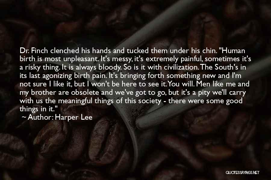 When He's Looking At You Quotes By Harper Lee