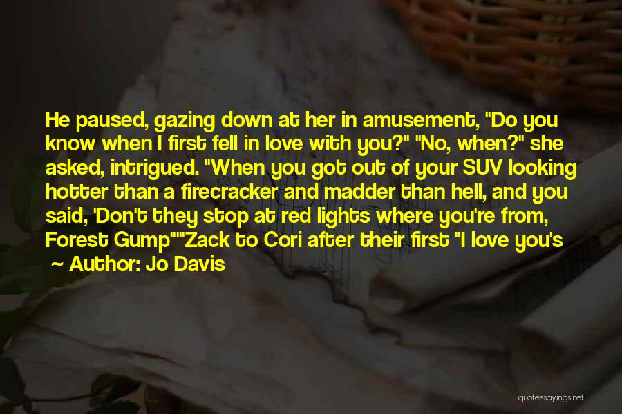 When He's Looking At You Quotes By Jo Davis