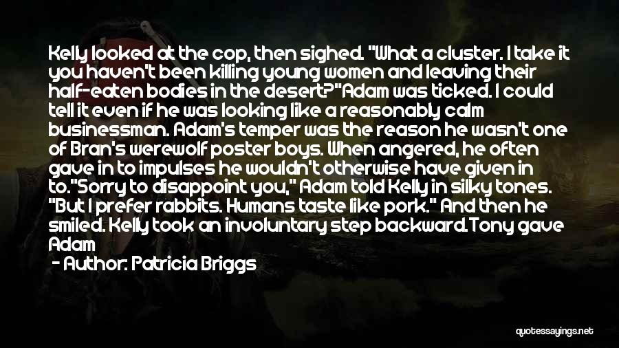 When He's Looking At You Quotes By Patricia Briggs