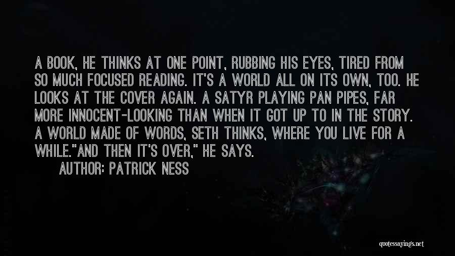 When He's Looking At You Quotes By Patrick Ness